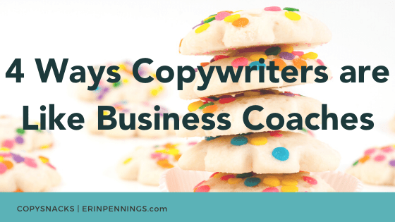 4 Ways Copywriters are Like Business Coaches