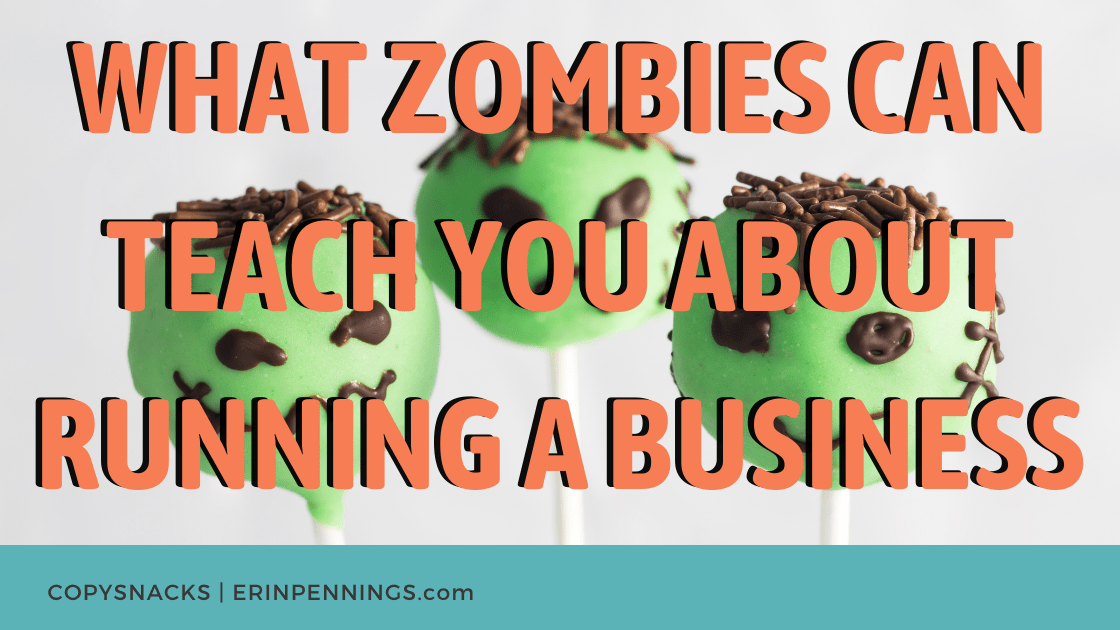 What Zombies Can Teach You About Running a Business