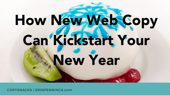 How New Web Copy Can Kickstart Your New Year