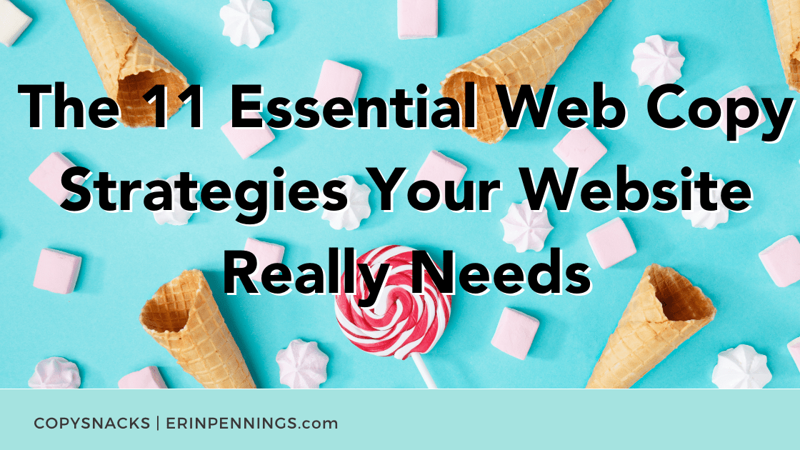 The 11 Essential Web Copy Strategies Your Website Really Needs