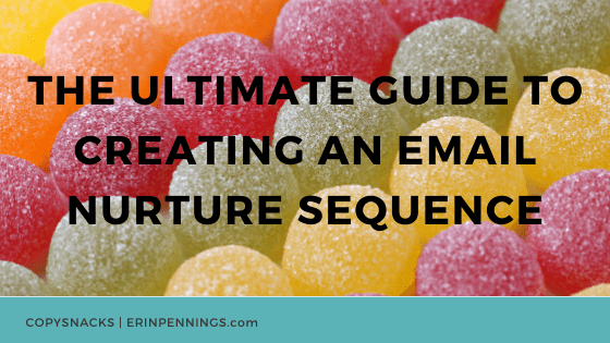 The Ultimate Guide to Creating an Email Nurture Sequence